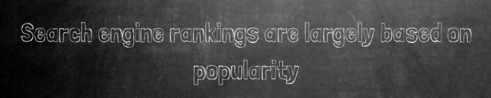 Search Engine Rankings Based on Popularity